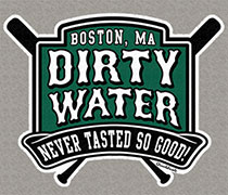 Dirty Water Never Tasted So Good shirt
